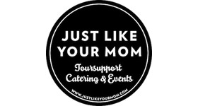 just like your mom, toursupport, catering, events